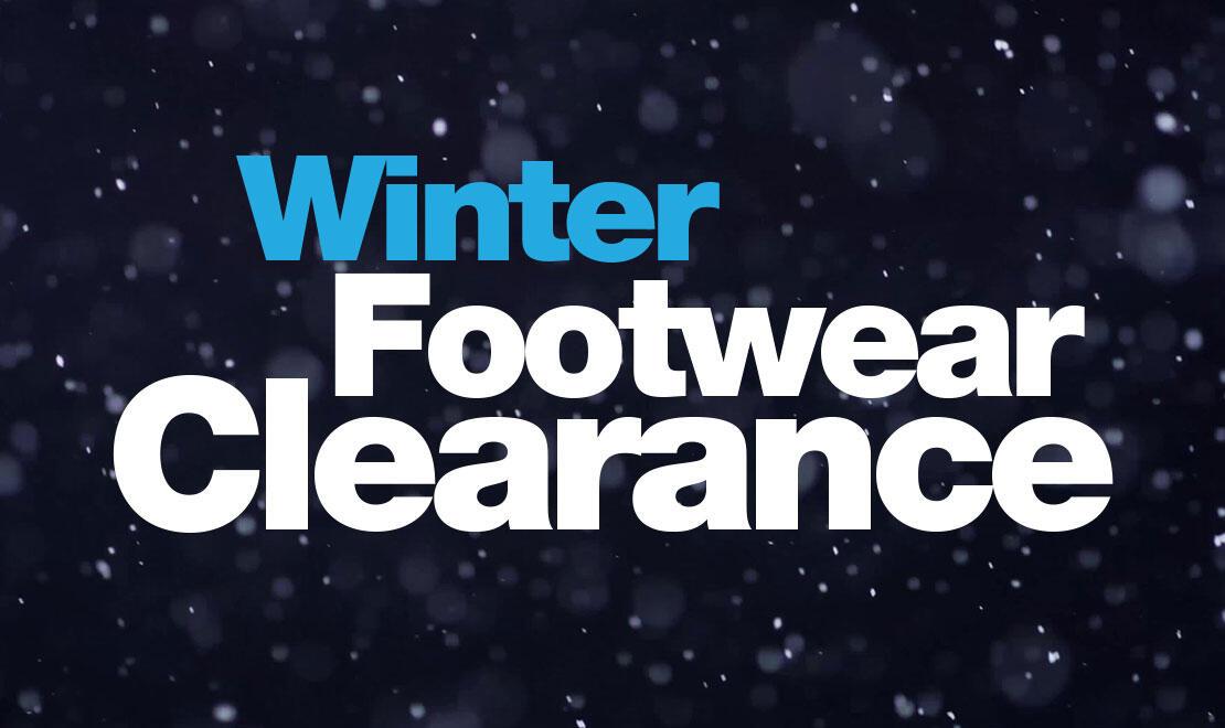 WINTER FOOTWEAR CLEARANCE