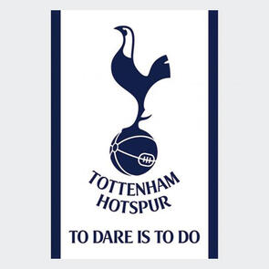 Tottenham Hotspur Poster To Dare Is To Do 25